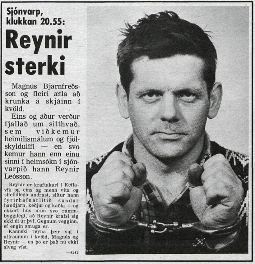 Reynir sterki var landsmönnum kunnur á sjöunda og áttunda áratug ...
