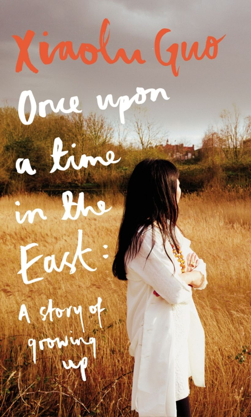 Once Upon a Time in the East eftir Xiaolu Guo ...