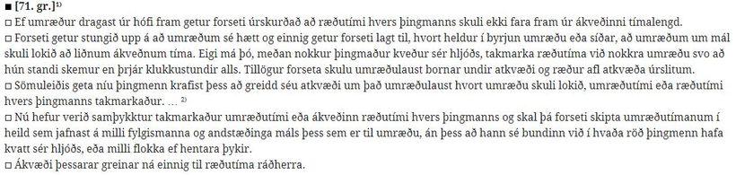 Heimild er í þingskaparlögum fyrir forseta til þess að bera ...