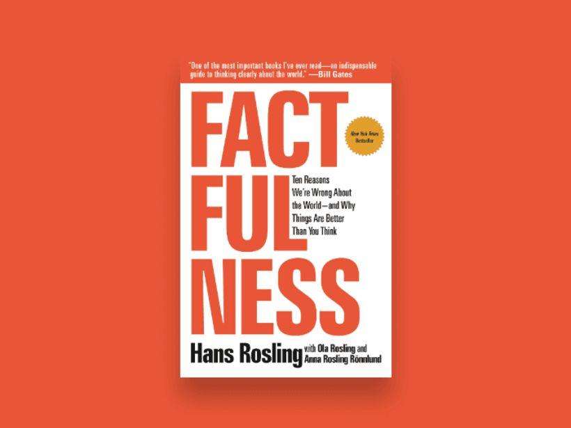 Í bók sinni, Factfulness, skrifar gagnagrúskarinn Hans Rosling heitinn um ...