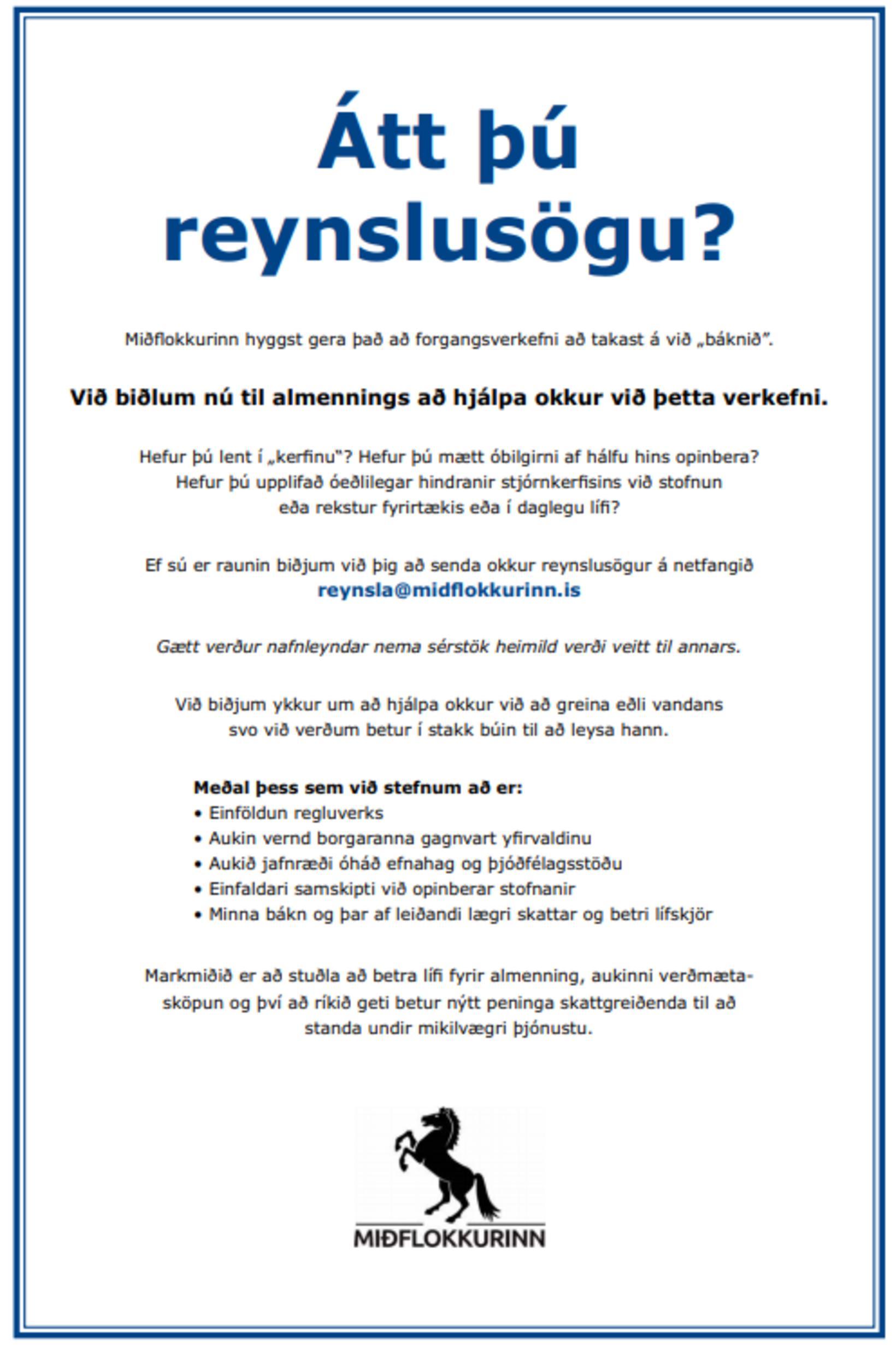 Miðflokkurinn auglýsir eftir reynslusögum í Morgunblaðinu í dag.