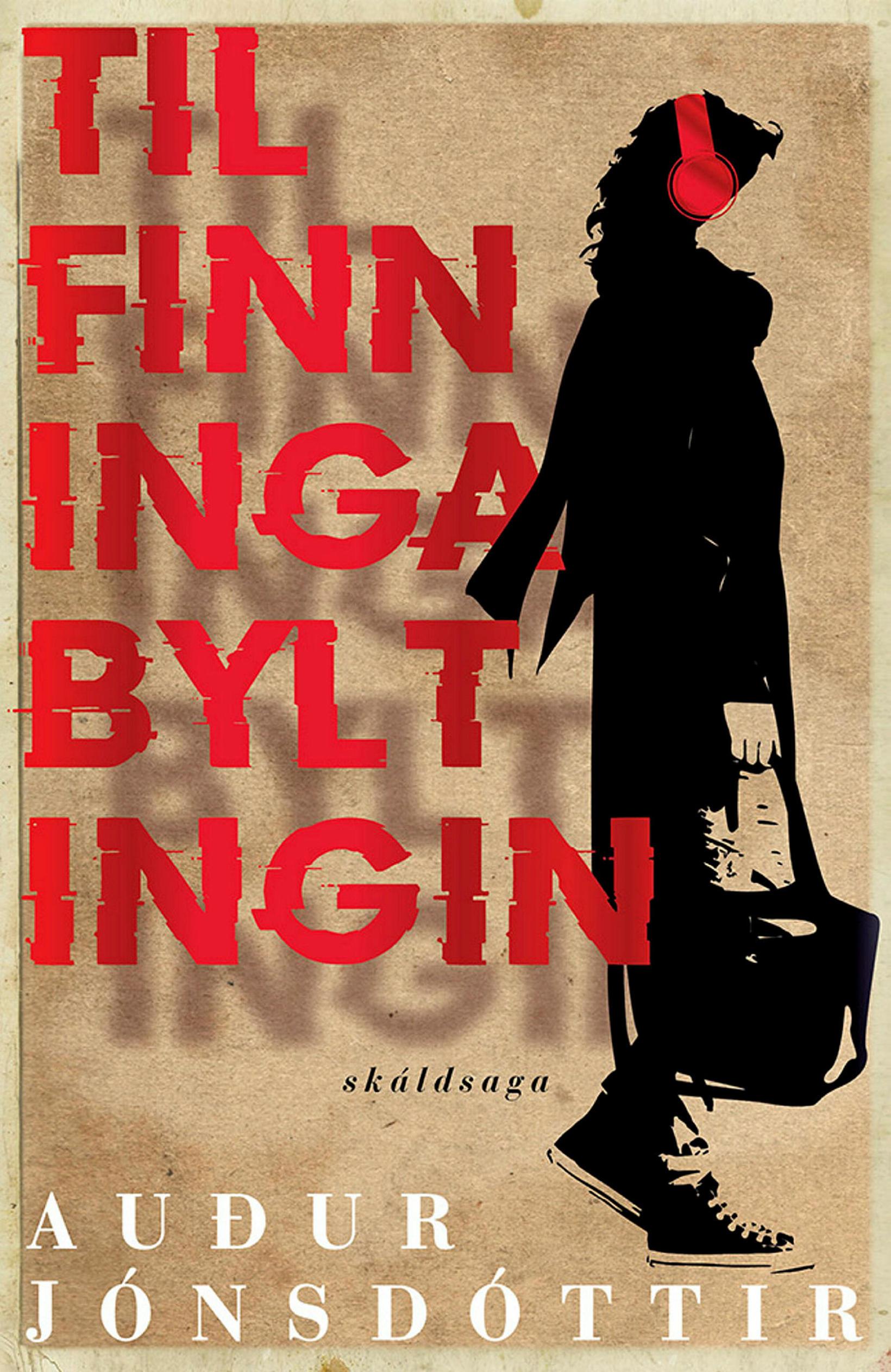 Tilfinningabyltingin eftir Auði Jónsdóttur.