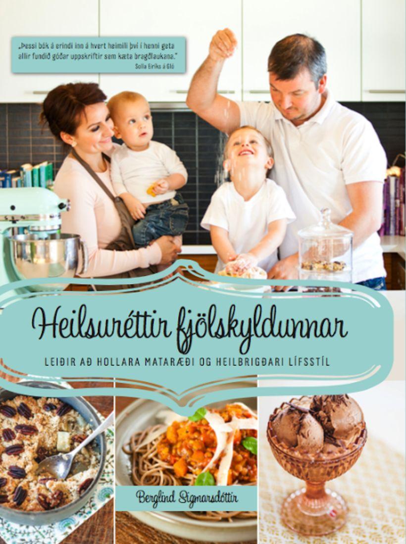 Bókin Heilsuréttir fjölskyldunnar eftir Berglindi.