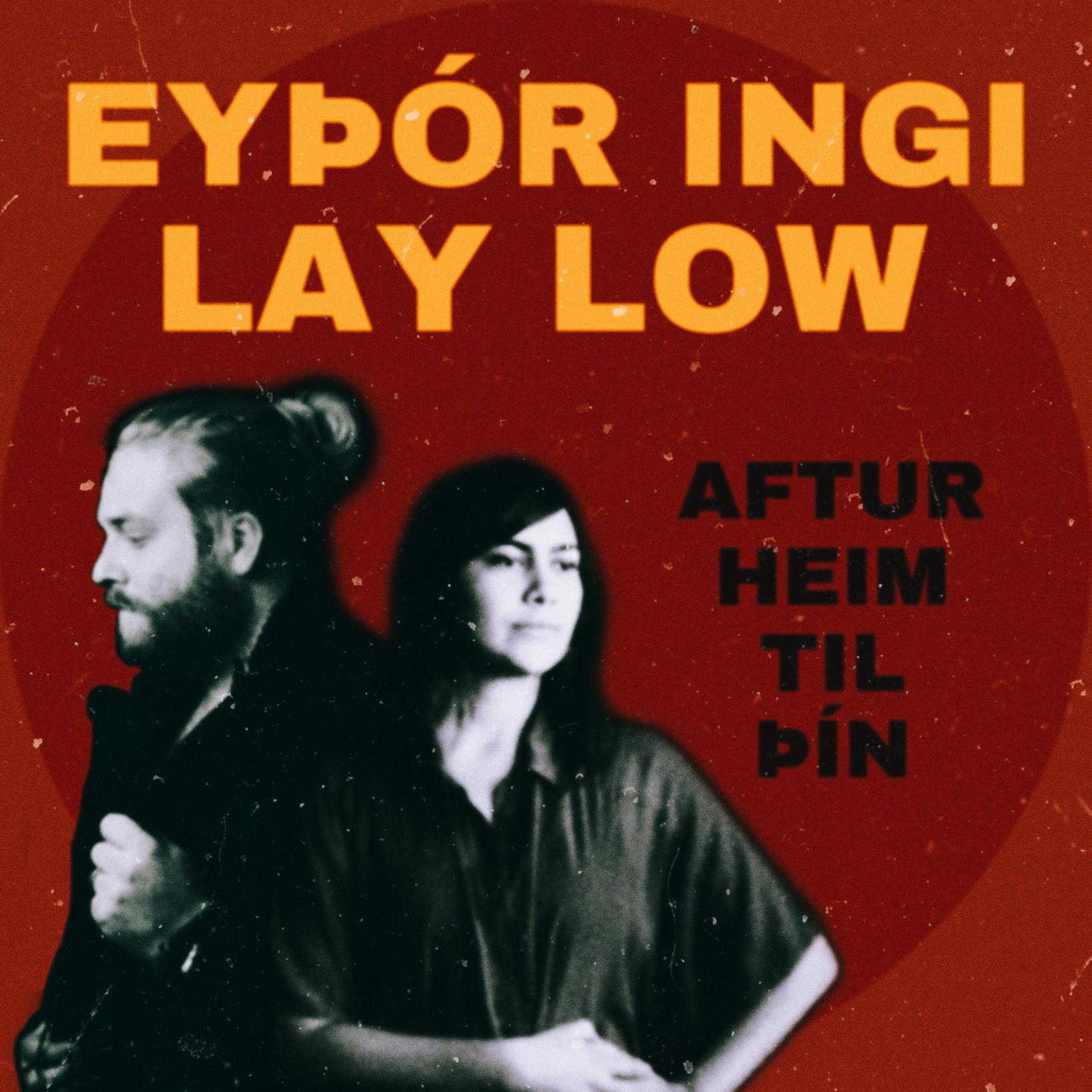 Þetta er fyrsta lag Eyþors Inga og Lay low saman. …