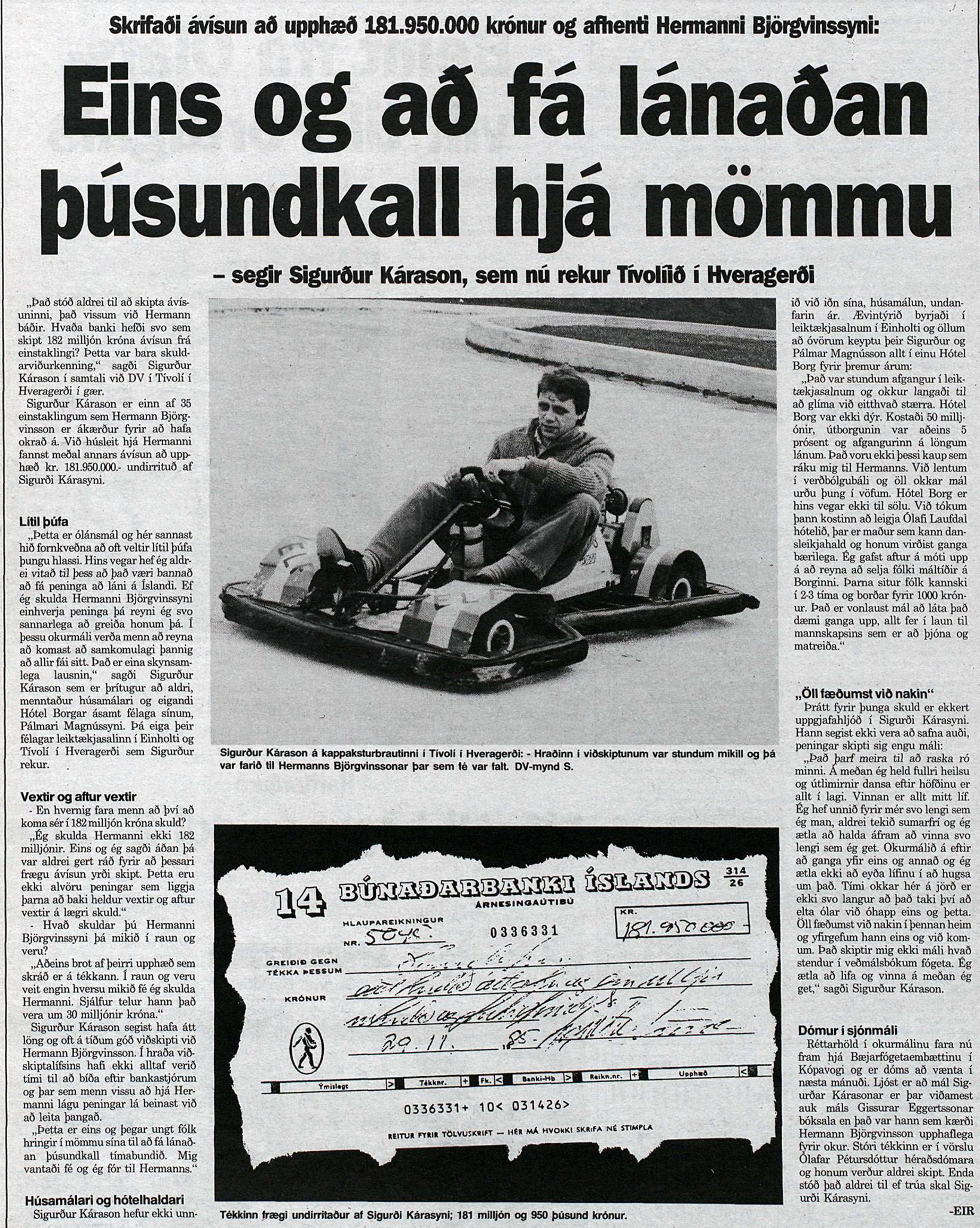 DV fjallar um fjármál Sigurðar Kárasonar árið 1986. Á myndinni …