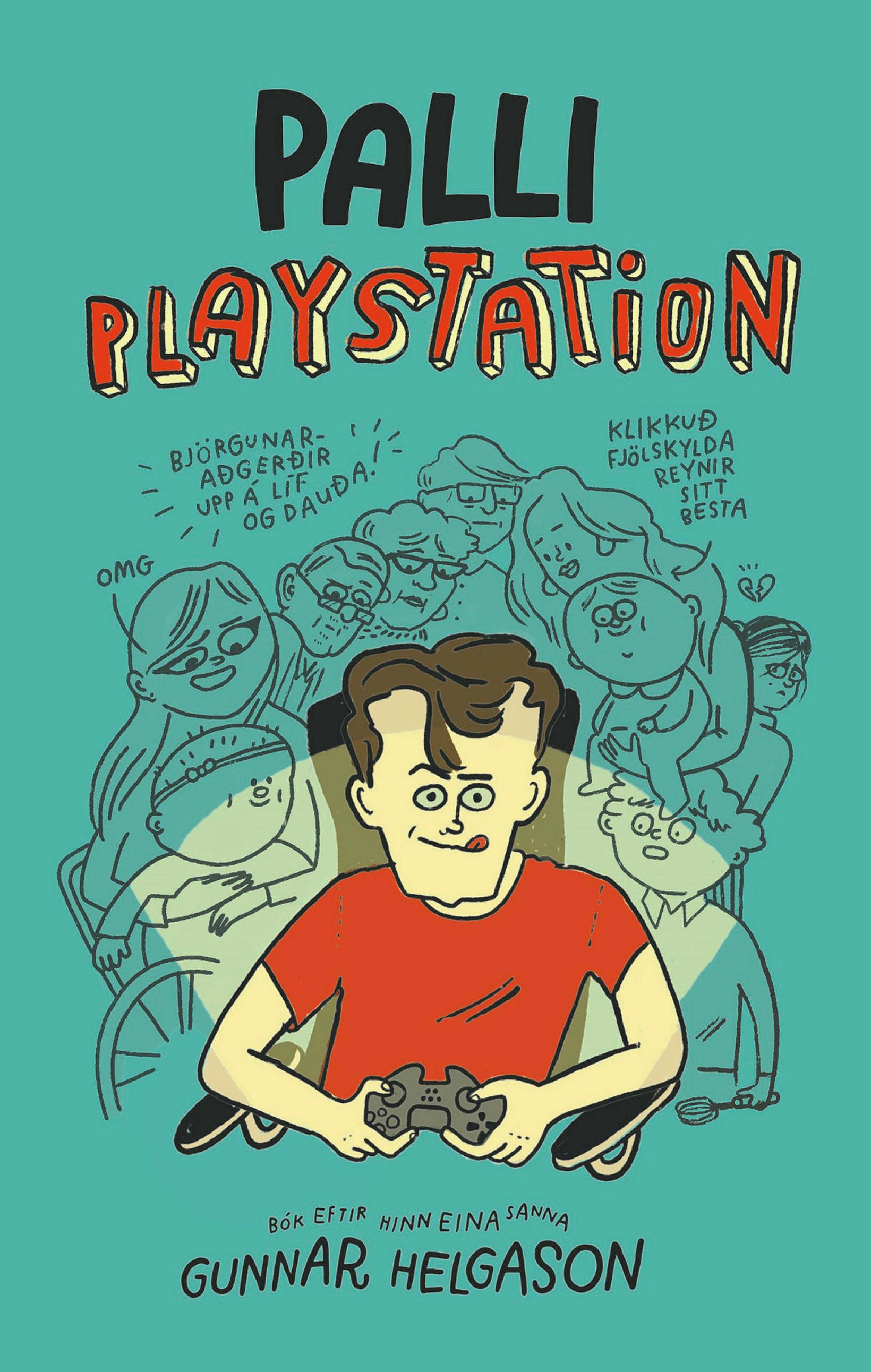 Pally Playstation heitir nýjasta bók Gunnars Helgasonar.