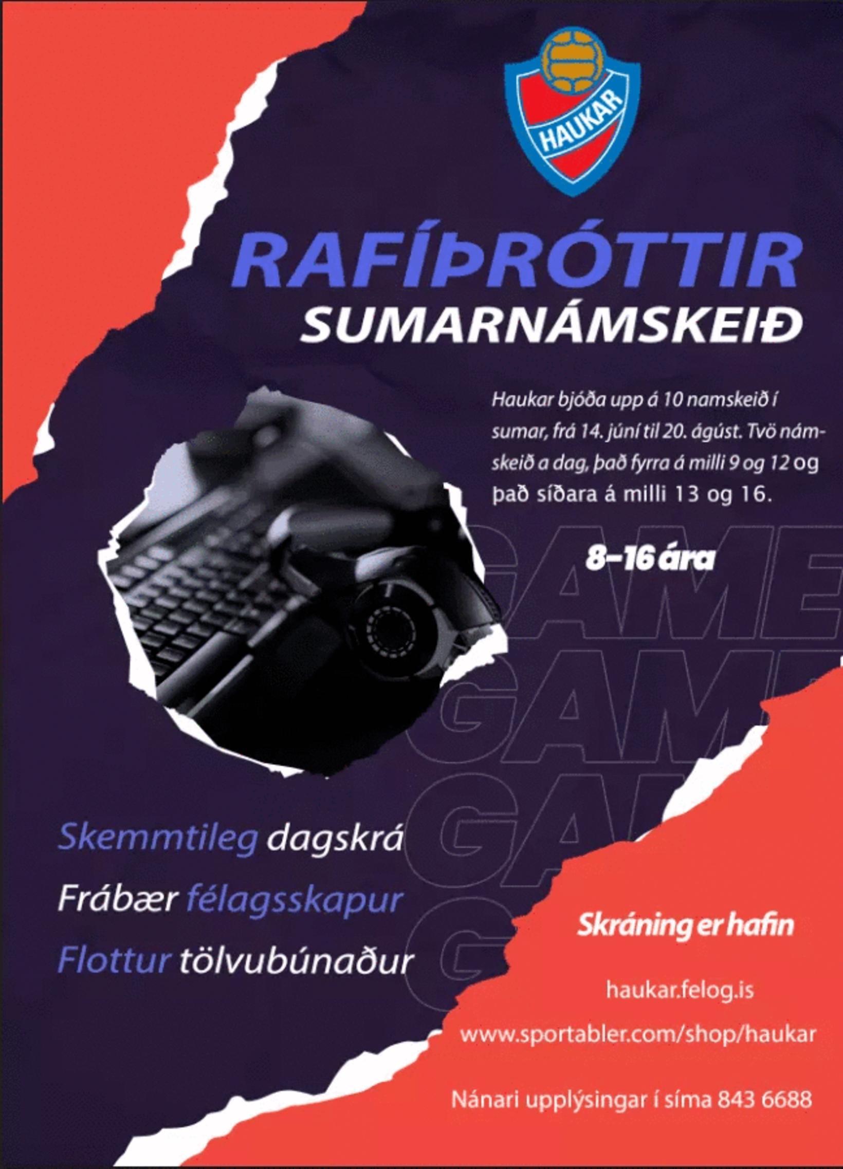Auglýsing fyrir sumarnámskeið Hauka í rafíþróttum.
