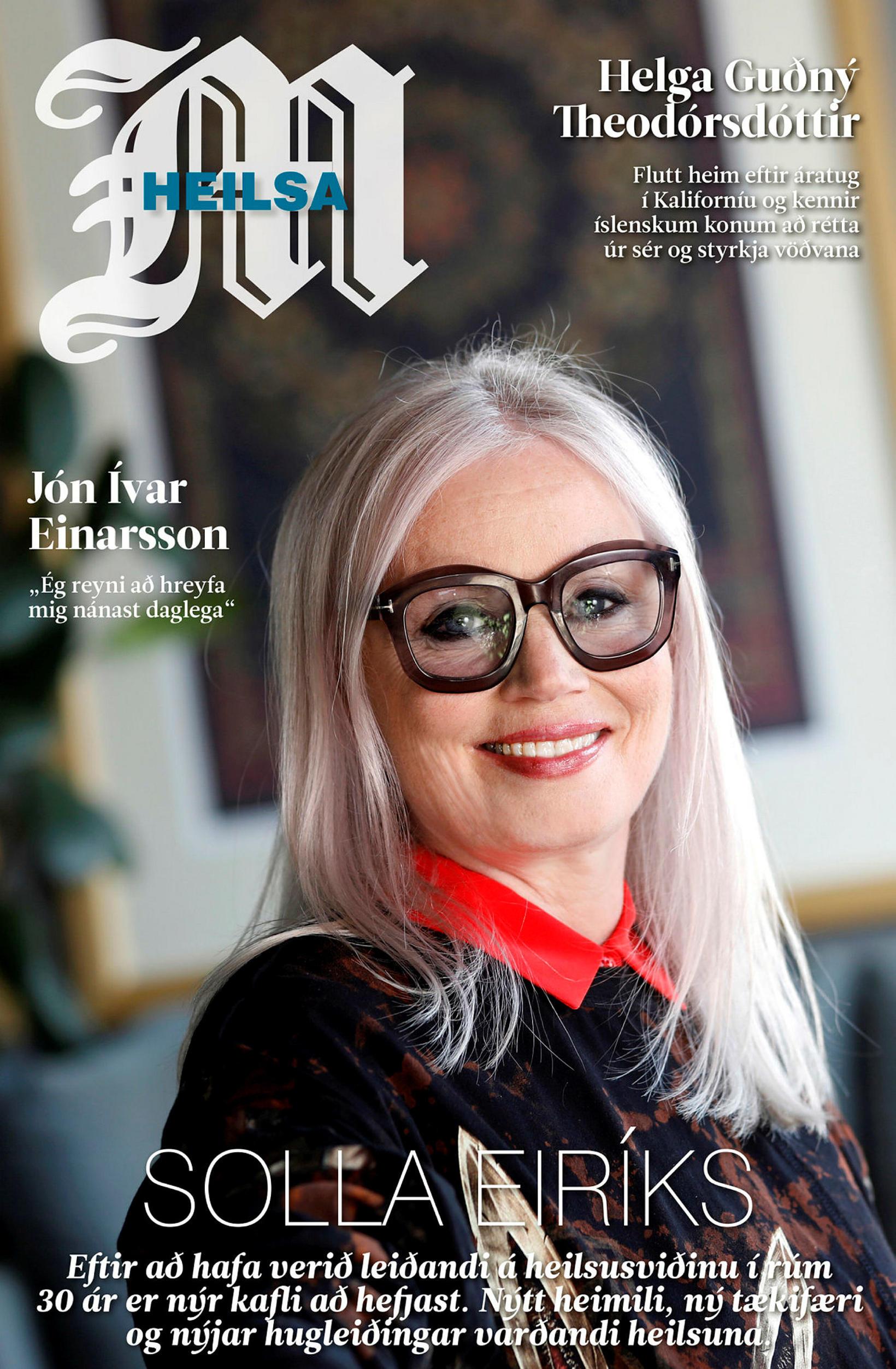 Solla Eiríksdóttir prýðir forsíðu Heilsublaðs Morgunblaðsins.
