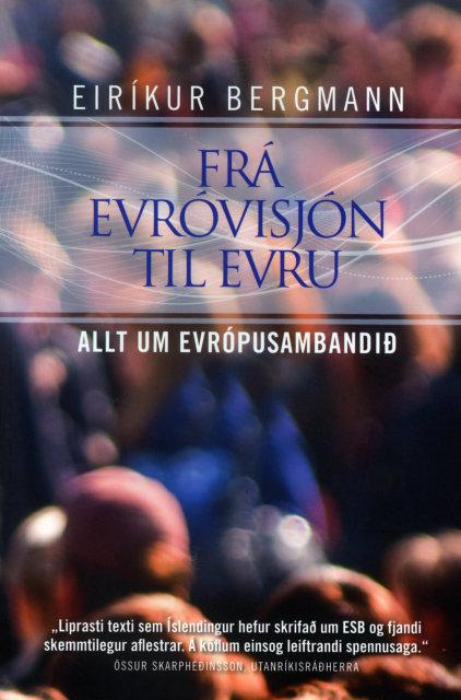 Bókin Frá Evróvisjón til evru kemur út í dag.