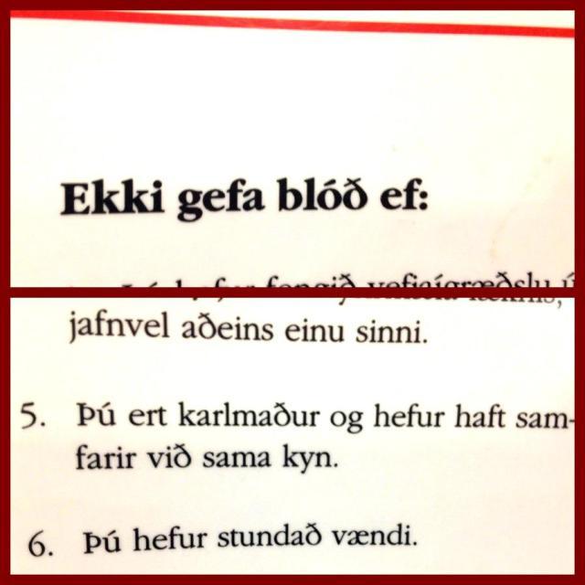 Samkvæmt reglum Blóðbankans má karlmaður ekki gefa blóð ef hann ...