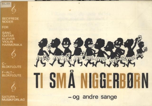 Ti små niggerbørn ásamt öðrum vísum í danskri útgáfu.